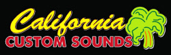 California Custom Sounds ...the Car Audio Experts